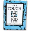 The Tough Kid Book